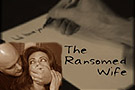 ransomed wife